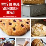 7 Sourdough Bread Recipes