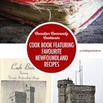 Cook Book Featuring Favourite Newfounland Recipes