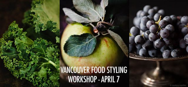 Vancouver Food Styling Workshop