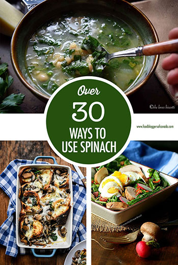 Over 30 Ways To Cook With Spinach | Food Bloggers of Canada