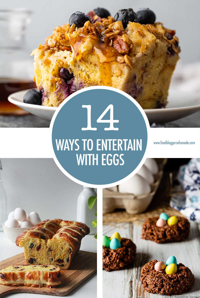 14 Ways To Entertain with Eggs | Food Bloggers of Canada