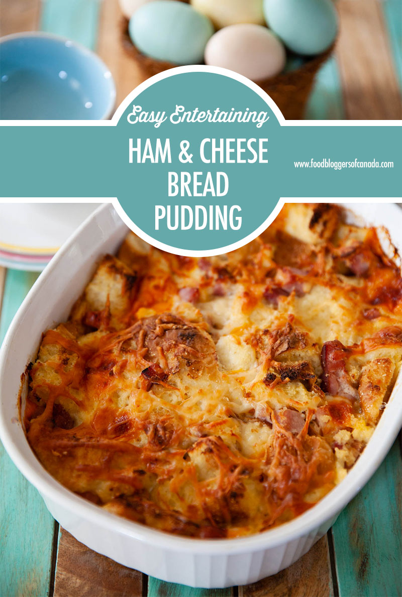 Savoury Ham & Cheese Bread Pudding | Food Bloggers of Canada