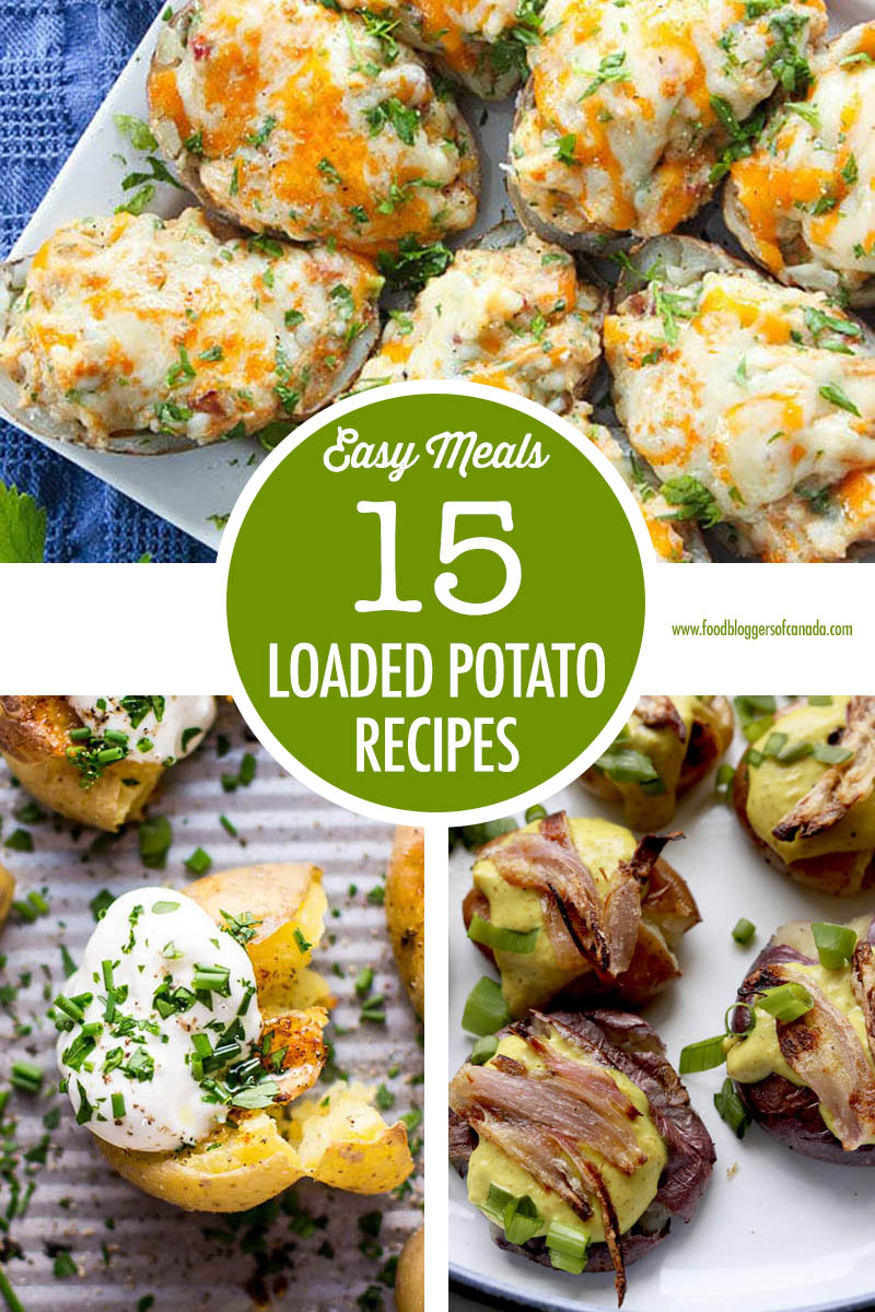 15 Loaded Potato Recipes | Food Bloggers of Canada