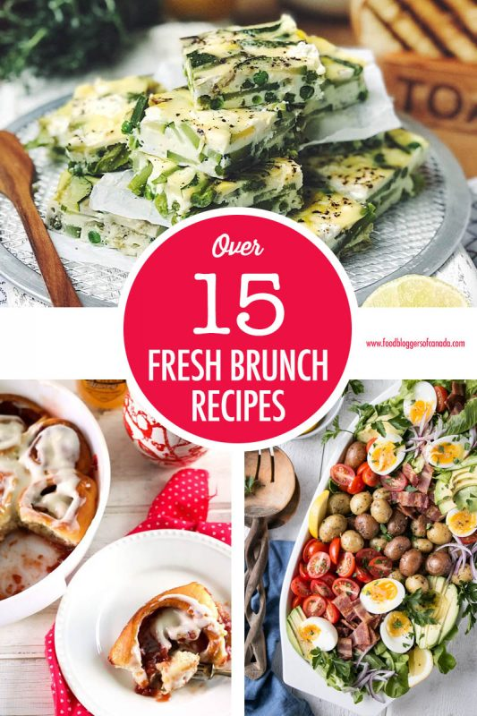 Over 15 Fresh Brunch Recipes | Food Bloggers of Canada