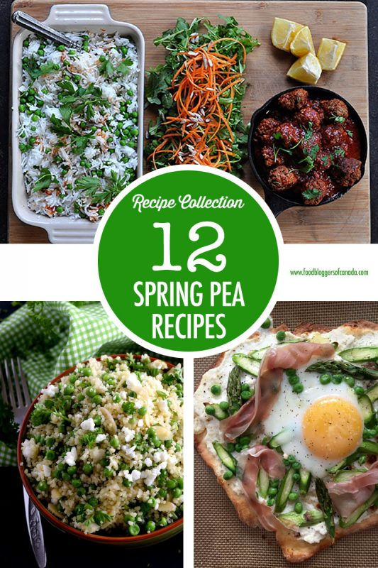 Spring Pea Recipes | Food Bloggers of Canada