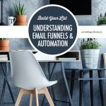 Understanding Email Funnels and Email Automation | Food Bloggers of Canada