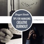 Managing Creative Burnout | Food Bloggers of Canada