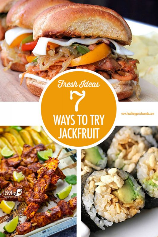7 Ways To Try Jackfruit | Food Bloggers of Canada