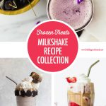 Milkshake Recipe Collection | Food Bloggers of Canada