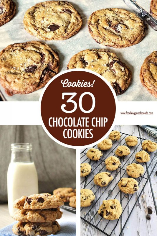 30 Chocolate Chip Cookie Recipes | Food Bloggers of Canada