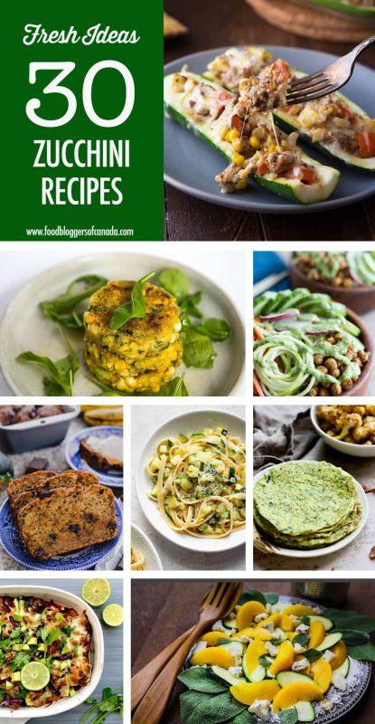30 Zucchini Recipe Ideas | Food Bloggers of Canada