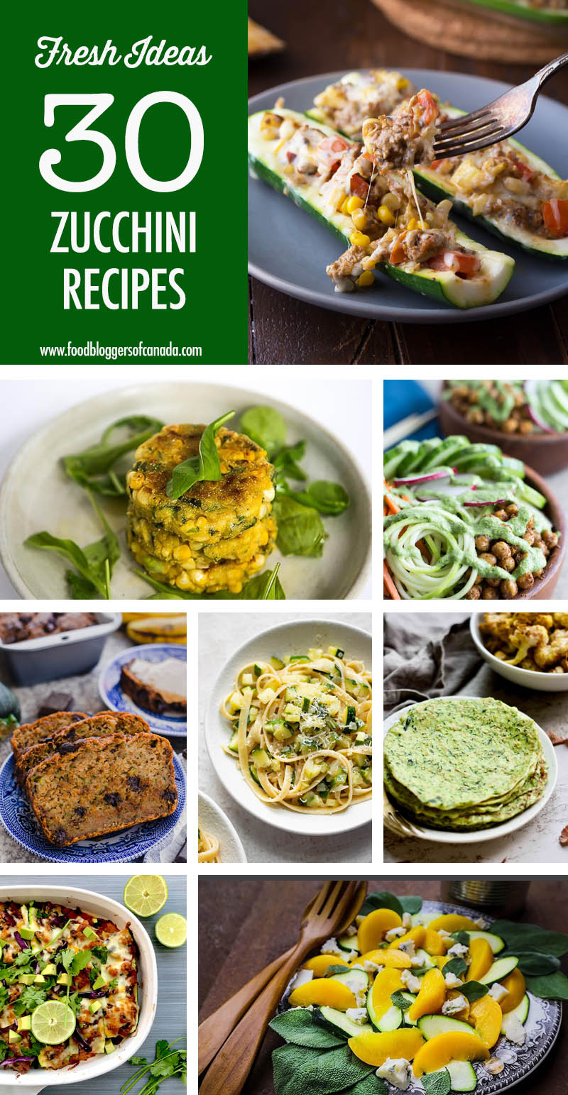 30 Zucchini Recipe Ideas | Food Bloggers of Canada
