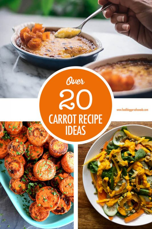 Over 20 Carrot Recipe Ideas | Food Bloggers of Canada
