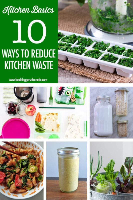 10 Ways To Reduce Food Waste | Food Bloggers of Canada