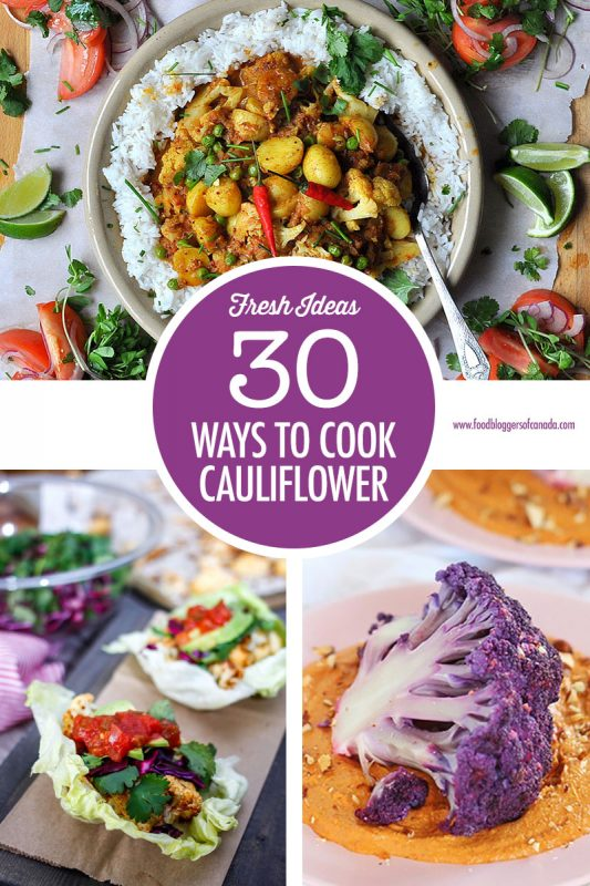 30 Cauliflower Recipes | Food Bloggers of Canada