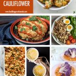 30 Ways To Cook Cauliflower | Food Bloggers of Canada
