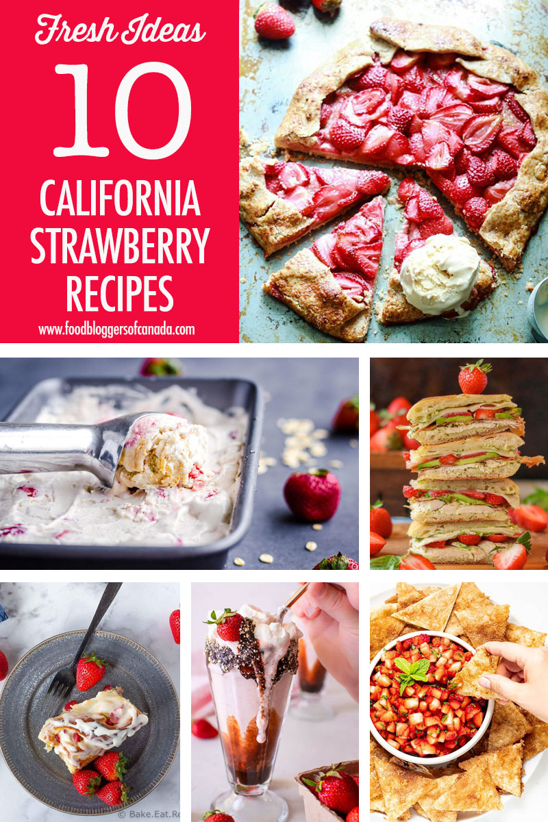 10 California Strawberry Recipes | Food Bloggers of Canada