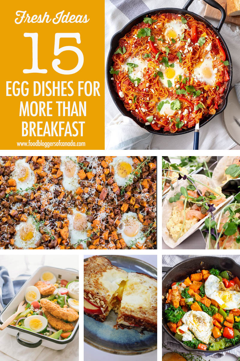15 Egg Recipe Ideas | Food Bloggers of Canada