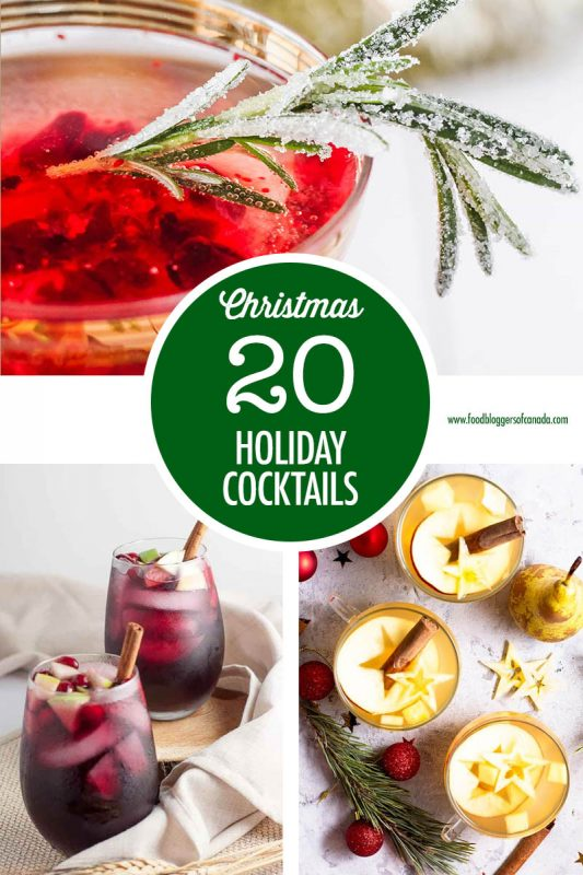 20 Holiday Cocktail Ideas | Food Bloggers of Canada