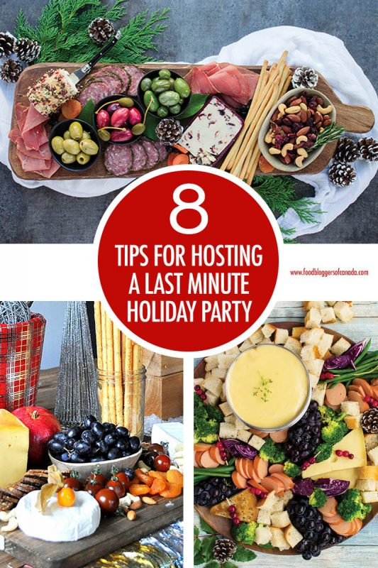 8 Tips For Hosting a Last Minute Get Together | Food Bloggers of Canada