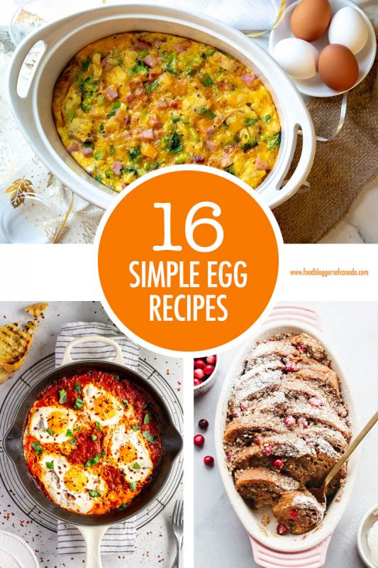 16 Simple Egg Recipes   Food Bloggers of Canada
