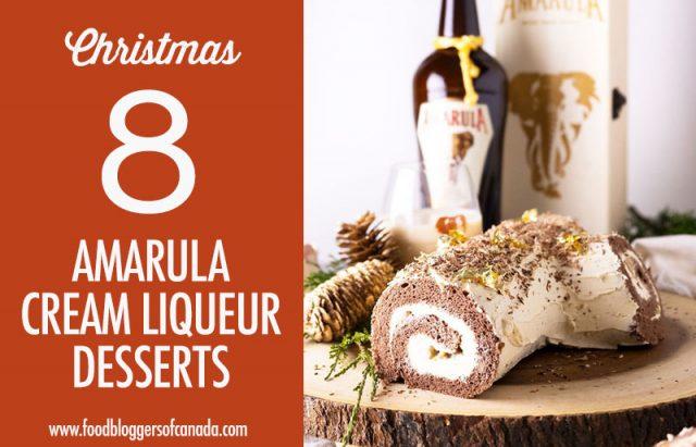8 Amarula Cream Liqueur Desserts | Food Bloggers of Canada