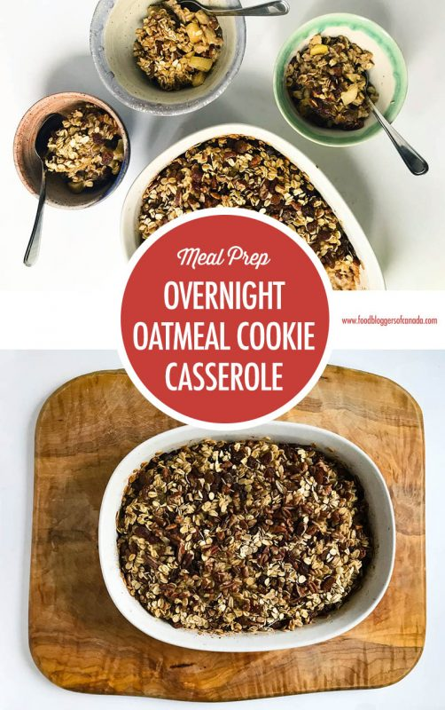 Overnight Baked Oatmeal Cookie Casserole | Food Bloggers of Canada