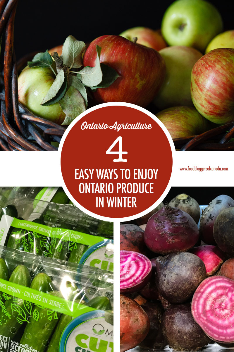 4 Easy Ways To Enjoy Ontario Produce in Winter
