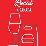 Supporting Local Food Businesses in Canada | Food Bloggers of Canada