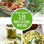 18 Ways to Cook with Dill Recipe Collage